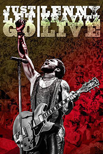 Just Let Go: Lenny Kravitz Live (2015)